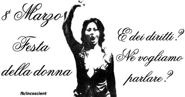 8 marzo - festa della donna - situazione in italia